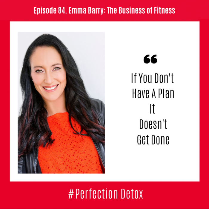 Episode 84: Emma Barry on The Business of Fitness - Petra Kolber